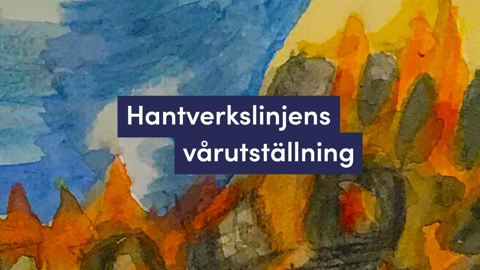 titel hantverkslinjens vårutställning på färgglad akvarellbakgrund